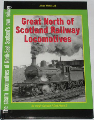 Great North of Scotland Railway Locomotives, by High Gordon